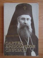 Corneliu Leu - Cartea episcopilor cruciati