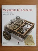 Domenico Laurenza - Masinariile lui Leonardo