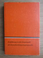 Einfuhrung in die Grammatik der deutschen Gegenwartssprache