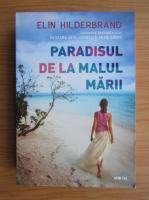 Anticariat: Elin Hilderbrand - Paradisul de la malul marii
