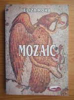 Anticariat: Eliza Roha - Mozaic