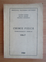 Anticariat: Florin Danes - Chimie fizica, volumul 1. Termodinamica chimica