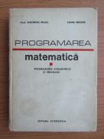 Anticariat: Gheorghe Mihoc - Programarea matematica