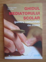 Anticariat: Gheorghe Sarau - Ghidul mediatorului scolar