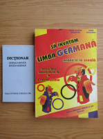 Grete Klaster Ungureanu - Sa invatam limba germana acasa si la scoala. Curs primar clasele II, III, IV + dictionar german-roman, roman-german