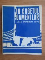 Anticariat: In cugetul oamenilor, UNESCO 1946-1971