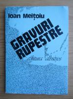 Anticariat: Ioan Meitoiu - Gravuri rupestre