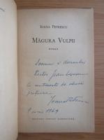 Anticariat: Ioana Petrescu - Magura vulpii (cu autograful autorului)