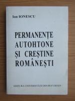 Ion Ionescu - Permanente autohtone si crestine romanesti
