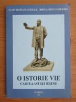 Anticariat: Iulian Pruteanu Isacescu - O istorie vie. Cartea astrei iesene