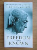 J. Krishnamurti - Freedom from the known