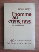 Johan Daisne - L'homme au crane rase