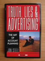 Anticariat: Jon Steel - Truth, lies and advertising