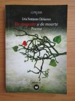 Anticariat: Livia Nemteanu Chiriacescu - De dragoste si de moarte