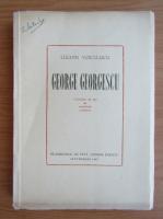 Anticariat: Lucian Voiculescu - George Georgescu. Cincizeci de ani de activitate artistica