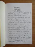 Anticariat: Maria Rosca - Trubadurul (cu autograful autoarei)