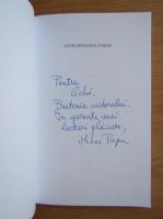 Anticariat: Mihai Popa - Antropologia poiesis (cu autograful autorului)