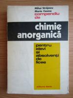 Anticariat: Mihai Strajescu - Compendiu de chimie anorganica pentru elevi si absolventi de licee