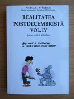 Anticariat: Nicolae Stanescu - Realitatea postdecembrista (volumul 4)