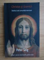 Anticariat: Peter Selg - Christos si ucenicii