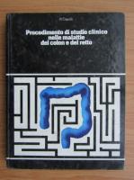 Anticariat: R. Caprilli - Procedimento di studio clinico nelle mallatie del colon e del retto