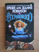 Anticariat: Spider Robinson, Jeanne Robinson - Starseed
