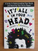 Anticariat: Susan L. Barrett - It's all in your head