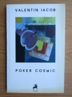 Anticariat: Valentin Iacob - Poker cosmic