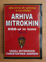 Vasili Mitrokhin - Arhiva Mitrokhin (volumul 2)