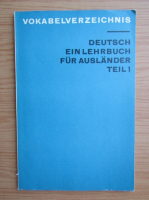 Vokabelverzeichnis. Deutsch. Ein lehrbuch fur auslander. Teil 1