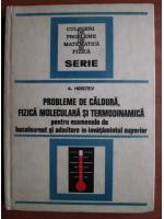 Anticariat: A. Hristev - Probleme de caldura, fizica moleculara si termodinamica
