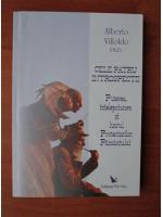 Anticariat: Alberto Villoldo - Cele patru introspectii: puterea, intelepciunea si harul protectorilor pamantului