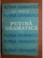 Anticariat: Alexandru Graur - Putina gramatica (volumul 2)