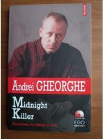Andrei Gheorghe - Midnight Killer