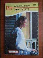 Anticariat: Annabel Jones - Porumbita