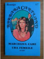 Barbara Cartland - Marchizul care ura femeile