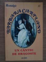 Anticariat: Barbara Cartland - Un cantec de dragoste