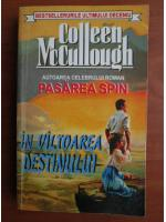 Anticariat: Colleen McCullough - In valtoarea destinului