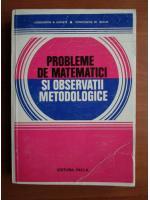 Anticariat: Constantin N. Udriste - Probleme de matematici si observatii metodologice