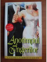Anticariat: Cynthia Harrod Eagles - Anotimpul ingerilor