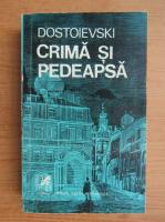 Dostoievski - Crima si pedeapsa