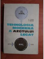 Anticariat: E. Tonca - Tehnologia moderna a azotului legat