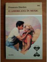 Anticariat: Frances Davies - O americana in Mexic