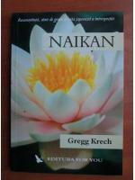 Anticariat: Gregg Krech - Naikan