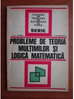 Anticariat: I. A. Lavrov - Probleme de teoria multimilor si logica matematica