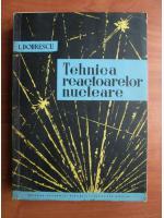 I. Dobrescu - Tehnica reactoarelor nucleare