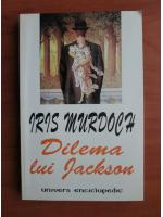 Iris Murdoch - Dilema lui Jackson