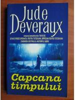 Anticariat: Jude Deveraux - Capcana timpului