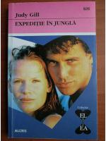 Anticariat: Judy Gill - Expeditie in jungla