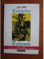 Anticariat: Jules Verne - Cristofor Columb